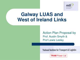 Galway LUAS and West of Ireland Links