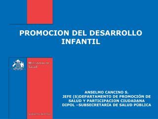 PROMOCION DEL DESARROLLO INFANTIL