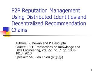 P2P Reputation Management Using Distributed Identities and Decentralized Recommendation Chains