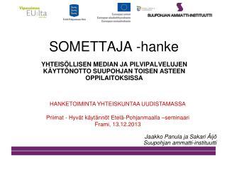 SOMETTAJA -hanke