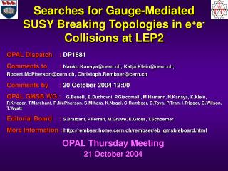 Searches for Gauge-Mediated SUSY Breaking Topologies in e + e -  Collisions at LEP2