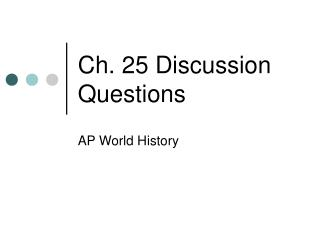 Ch. 25 Discussion Questions