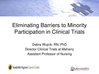 Eliminating Barriers to Minority Participation in Clinical Trials