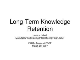 Long-Term Knowledge Retention
