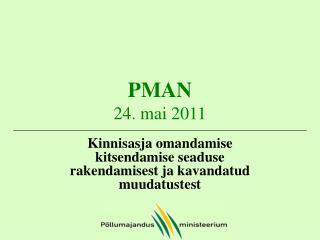 PMAN 24. mai 2011