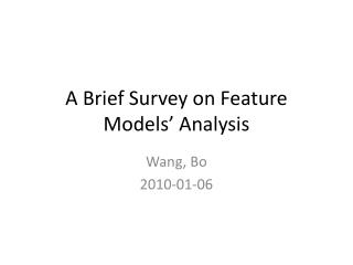 A Brief Survey on Feature Models' Analysis