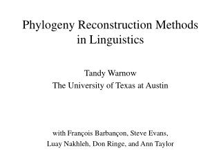 Phylogeny Reconstruction Methods in Linguistics