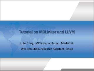 Tutorial on MCLinker and LLVM