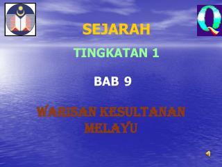 SEJARAH TINGKATAN 1