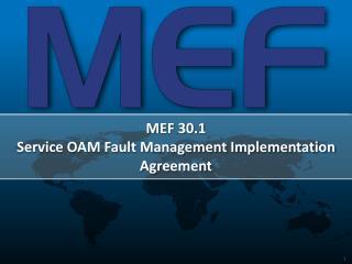 MEF 30.1 Service OAM Fault Management Implementation Agreement