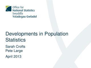 Developments in Population Statistics