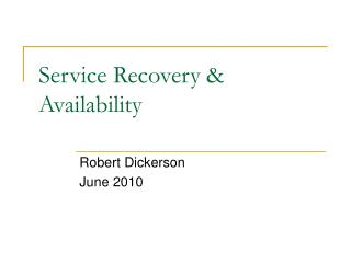 Service Recovery & Availability