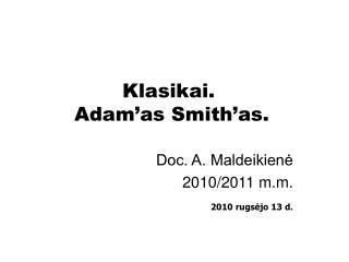 Klasikai.  Adam'as Smith'as.