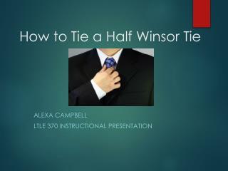 How to Tie a Half Winsor Tie