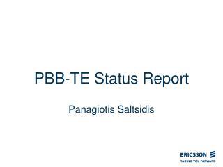 PBB-TE Status Report