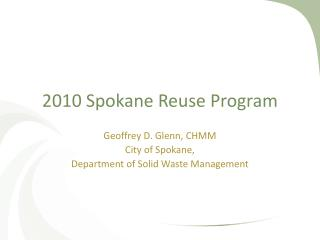 2010 Spokane Reuse Program