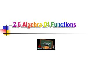 2.6 Algebra Of Functions