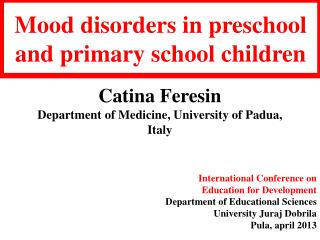 Mood  disorders in preschool and primary school children