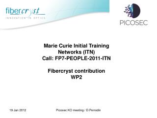 Marie Curie Initial Training Networks (ITN) Call: FP7-PEOPLE-2011-ITN Fibercryst contribution  WP2