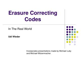 Erasure Correcting Codes