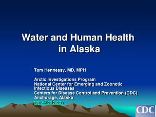 Water and Human Health  in Alaska