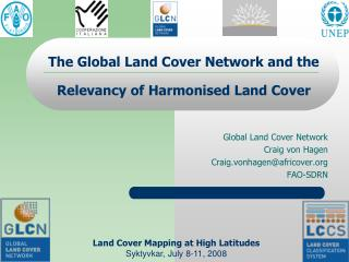 The Global Land Cover Network and the Relevancy of Harmonised Land Cover