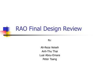 RAO Final Design Review