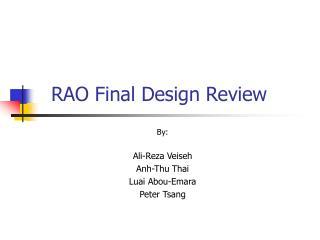 RAO Final Design Review