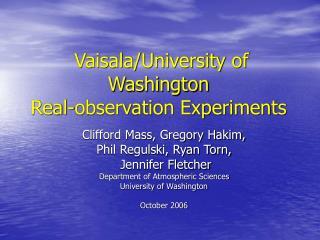 Vaisala/University of Washington Real-observation Experiments