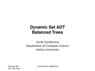 Dynamic Set ADT Balanced Trees
