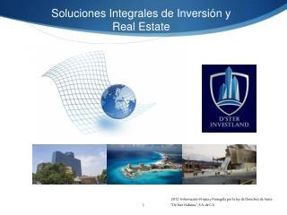 Soluciones Integrales de Inversión y  Real Estate
