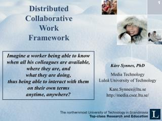 Distributed  Collaborative  Work  Framework