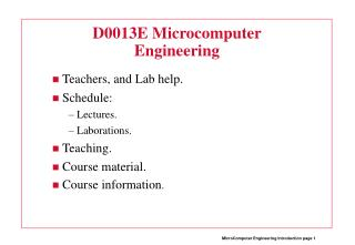 D0013E Microcomputer Engineering