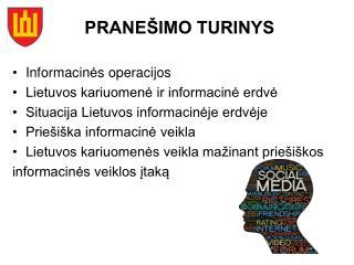 PRANEŠIMO TURINYS