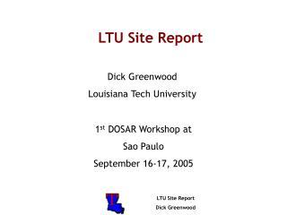 LTU Site Report