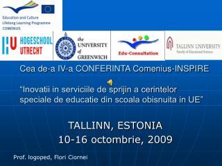 TALLINN, ESTONIA 10-16 octombrie, 2009