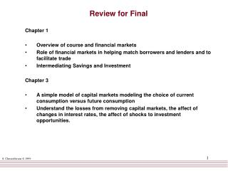 Review for Final Chapter 1 Overview of course and financial markets