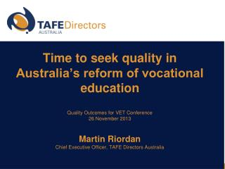 Time to seek quality in Australia�s reform of vocational education