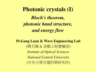 Photonic crystals (I)  Bloch's theorem,  photonic band structure,  and energy flow