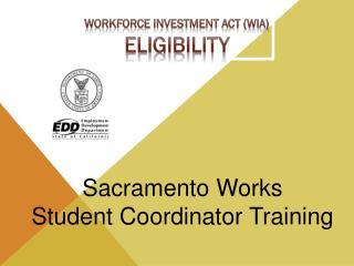 Sacramento Works Student Coordinator Training
