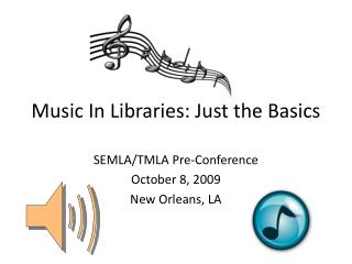 Music In Libraries: Just the Basics