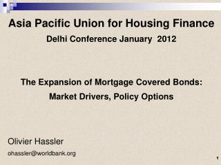 Asia Pacific Union for Housing Finance Delhi Conference January  2012