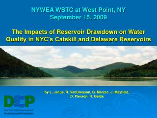 NYWEA WSTC at West Point, NY September 15, 2009  The Impacts of Reservoir Drawdown on Water Quality in NYC s Catskill an