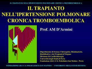 IL TRAPIANTO NELL'IPERTENSIONE POLMONARE CRONICA TROMBOEMBOLICA