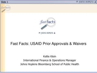 Fast Facts: USAID Prior Approvals  Waivers