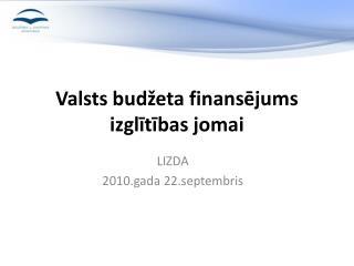 Valsts budžeta finansējums izglītības jomai