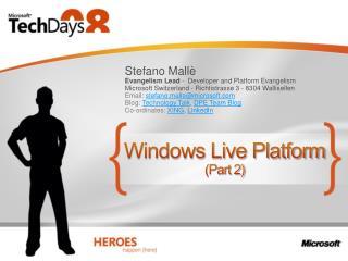 Windows Live Platform Part 2
