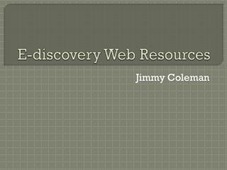 E-discovery Web Resources
