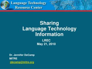 Sharing  Language Technology Information
