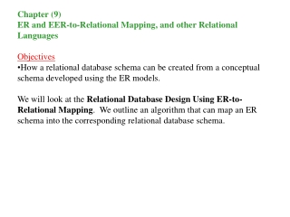 ER- and EER-to-Relational Mapping, and Other Relational Languages